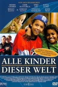 Alle Kinder dieser Welt (2005)