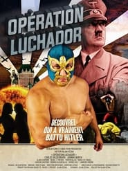 Operation Luchador (2021) torrent