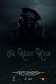 مشاهدة فيلم The Water Witch مترجم