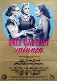 Drei Mädchen spinnen 1950