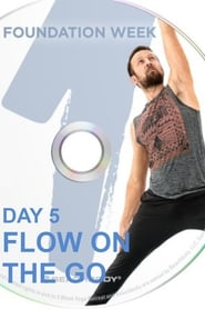 3 Weeks Yoga Retreat - Week 1 Fundations - Day 5 Flow On the Go
