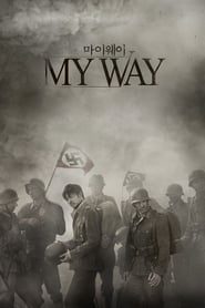 My Way : The Movie | Watch Movies Online