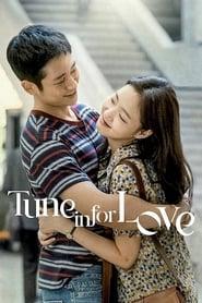 Tune in for Love คลื่นรักสื่อใจ