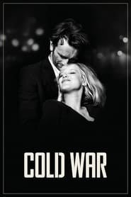Watch Cold War 2018 Movie HD Online