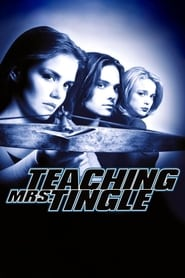 Teaching Mrs. Tingle (1999)