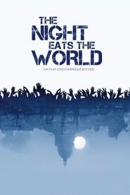 The Night Eats the World [2018]