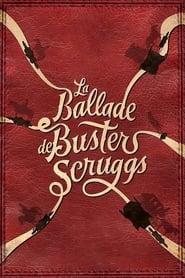La Ballade de Buster Scruggs movie