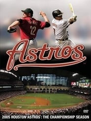 2005 Houston Astros: The Championship Season