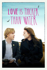 Love Is Thicker Than Water 2016
