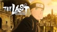 The Last: Naruto the Movie (2014)