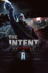 The Intent (2016) HD