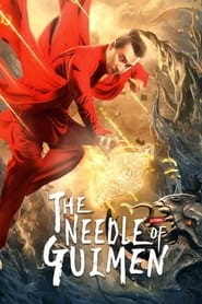The Needle of GuiMen (2021) Chinese Action Comedy || 480p, 720p, 1080p