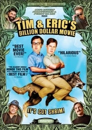 Poster Tim and Eric's Billion Dollar Movie 2012