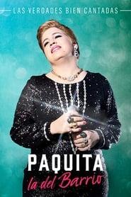 Paquita la del Barrio (2017)
