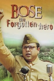 Poster Netaji Subhas Chandra Bose: The Forgotten Hero 2005