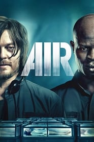 Air (2015) DVDRip Full Movie Watch online