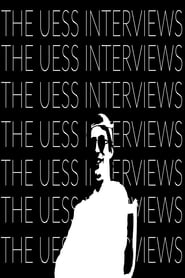 The Uess Interviews (2019)