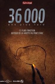 36000 ans plus tard 2015