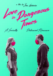 Love in Dangerous Times (2020) poster