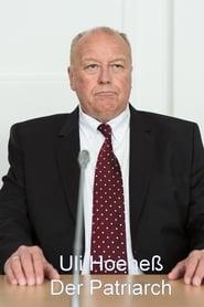 Uli Hoeneß – Der Patriarch
