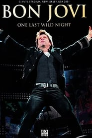 Bon Jovi: One Last Wild Night