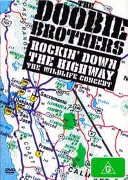 The Doobie Brothers: Rockin Down the Highway - The Wildlife Concert 1996