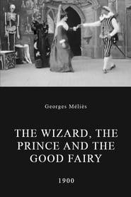 Le sorcier, le prince et le bon génie