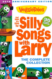 VeggieTales: And Now It's Time for Silly Songs with Larry: The Complete Collection (2013)