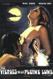Les vierges de la pleine lune streaming
