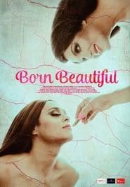 Born Beautiful
