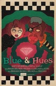 Blue & Hues (2019)