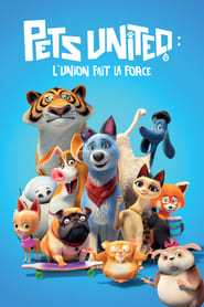 Pets United : L'union fait la force en streaming
