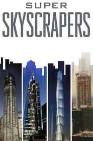 Super Skyscrapers 2014