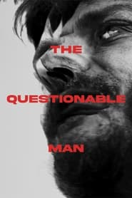 The Questionable Man (2021)