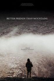 Better Friends Than Mountains