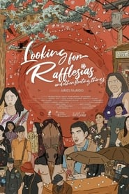 Looking for Rafflesias and Other Fleeting Things (2021) torrent