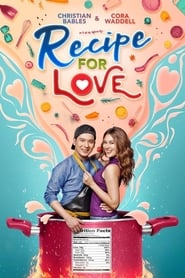 Watch Recipe For Love (2018)