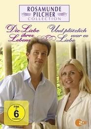 Rosamunde Pilcher: Die Liebe ihres Lebens 2006