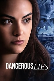 Dangerous Lies (2020) Full Movie Watch Online
