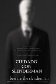 Cuidado con Slenderman (2016)