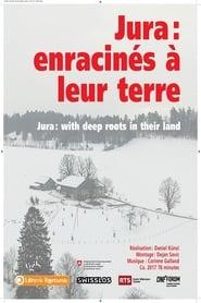 Jura – Enracinés à leurs terres