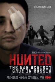 Hunted: The War Against Gays in Russia (2014)