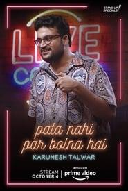 Karunesh Talwar's: Pata Nahi Par Bolna Hai (2019)
