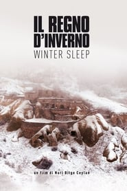 Il regno d'inverno – Winter Sleep