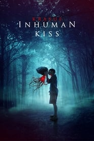 Inhuman Kiss Free Download HD 720p