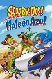 Scooby-doo: La máscara del Halcón azul 2012