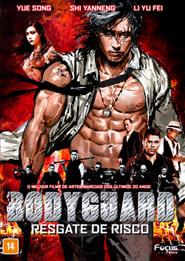 Bodyguard Resgate de Risco HD 720p