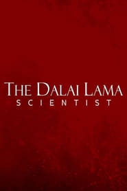 The Dalai Lama: Scientist