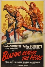 Blazing Across the Pecos 1948