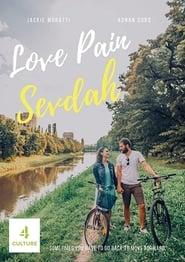 Love Pain Sevdah 2019